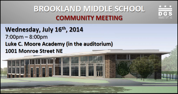 Brookland Middle School Project Community Meeting - Construction Update July 16, 2014