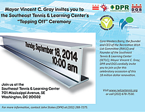 Southeast Tennis and Learning Center 'Topping Off' Ceremony September 18, 2014 at 10 am (Download an accessible version of the flyer, below)