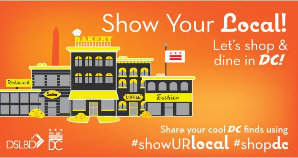 Show Your Local - Let's shop and dine in DC!