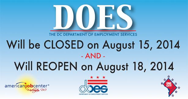 DOES is Closed on Friday, August 15, 2014