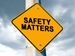 "Safety Matters Projects - yellow hazzard sign stating ""safety matters"""